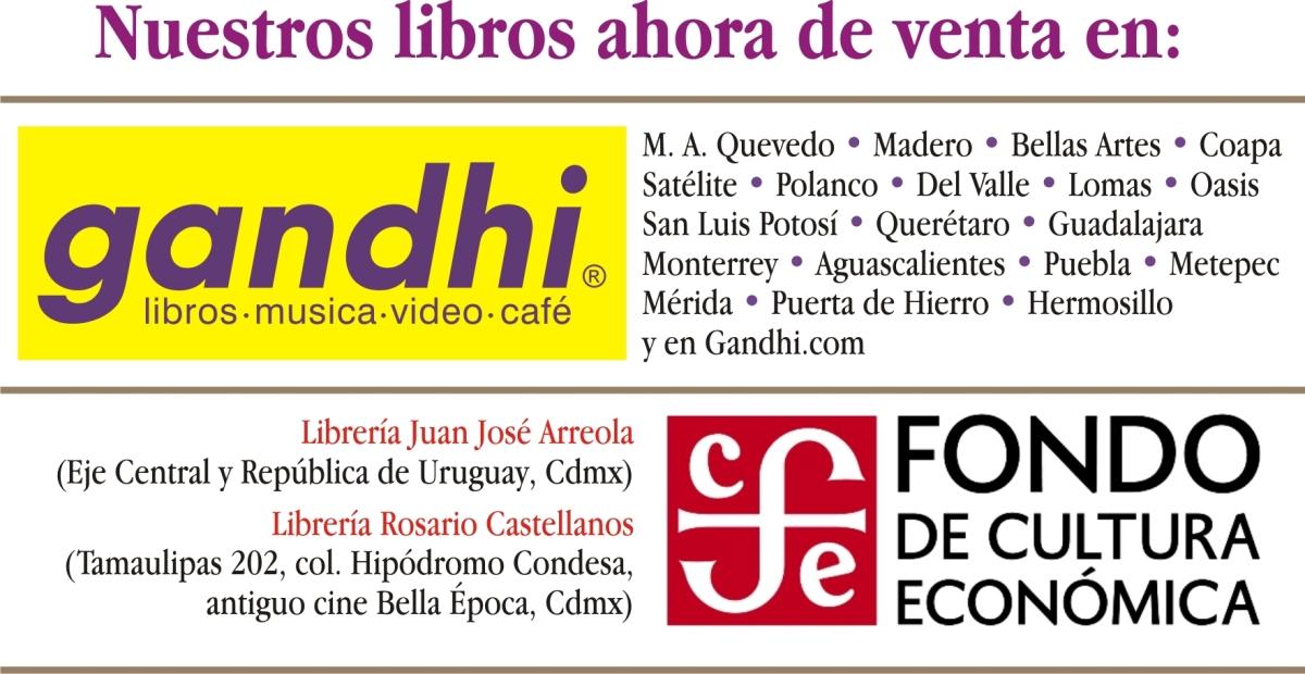 Nuestros libros, ahora en el FCE y enGandhi.